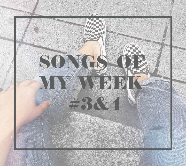 Songs of my week – Playlist#3