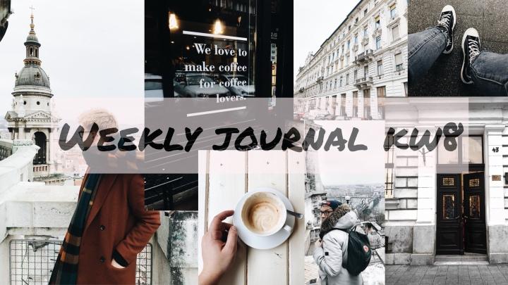 Es hat KLICK gemacht, Budapest & VERO Hype – Weekly Journal KW8